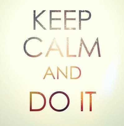 Keep-Calm-And-Do-It-Inspirational-Life-Quotes